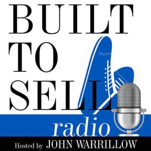 Built to Sell Radio by John Warrillow