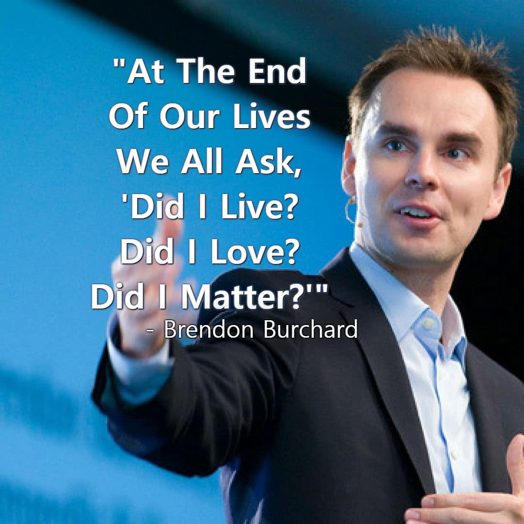 Brendon Burchard Motivational quotes