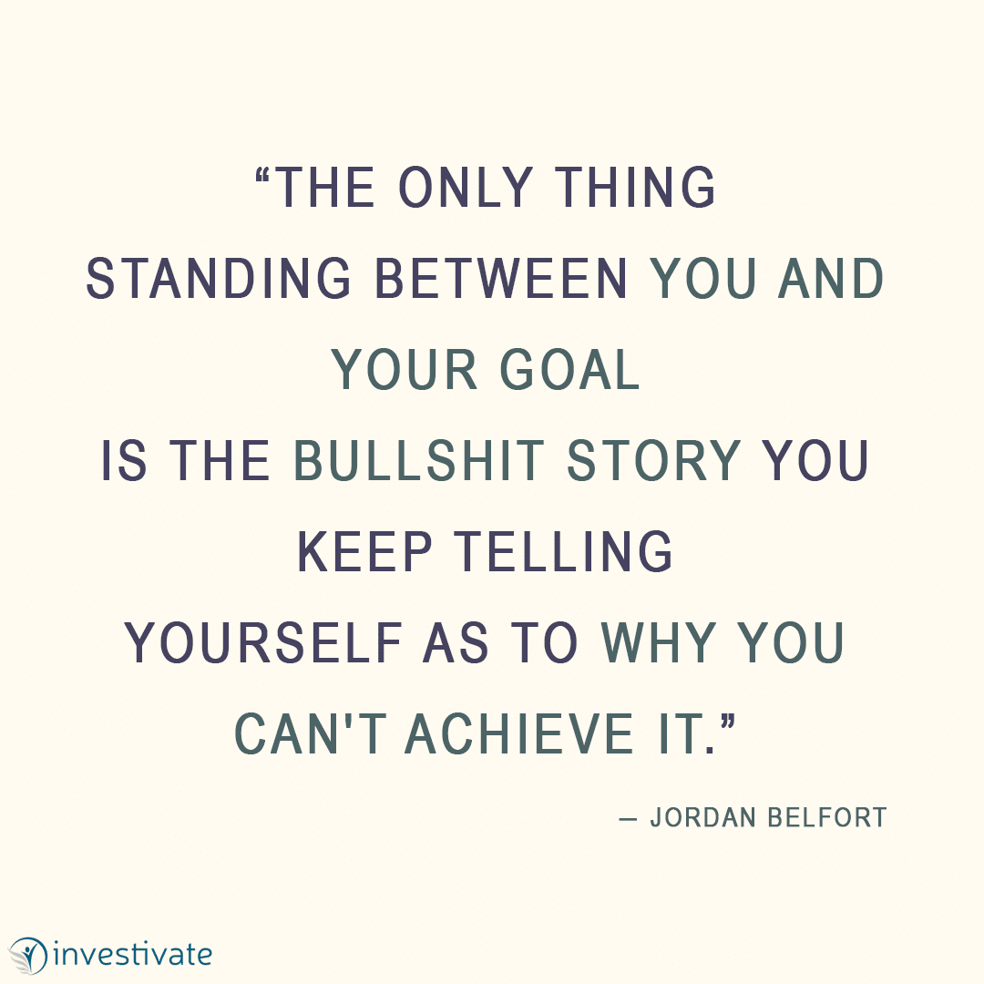 The only thing standing between you and your goal