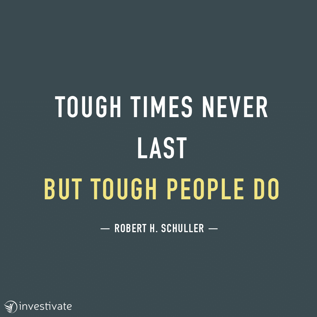 Tough times never last